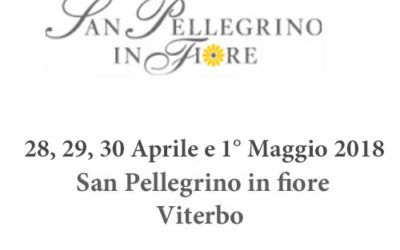 San Pellegrino in fiore 2019 – dal 28 al 1 maggio Viterbo